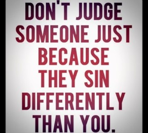 dont-judge-sin-differently-e1347311983984